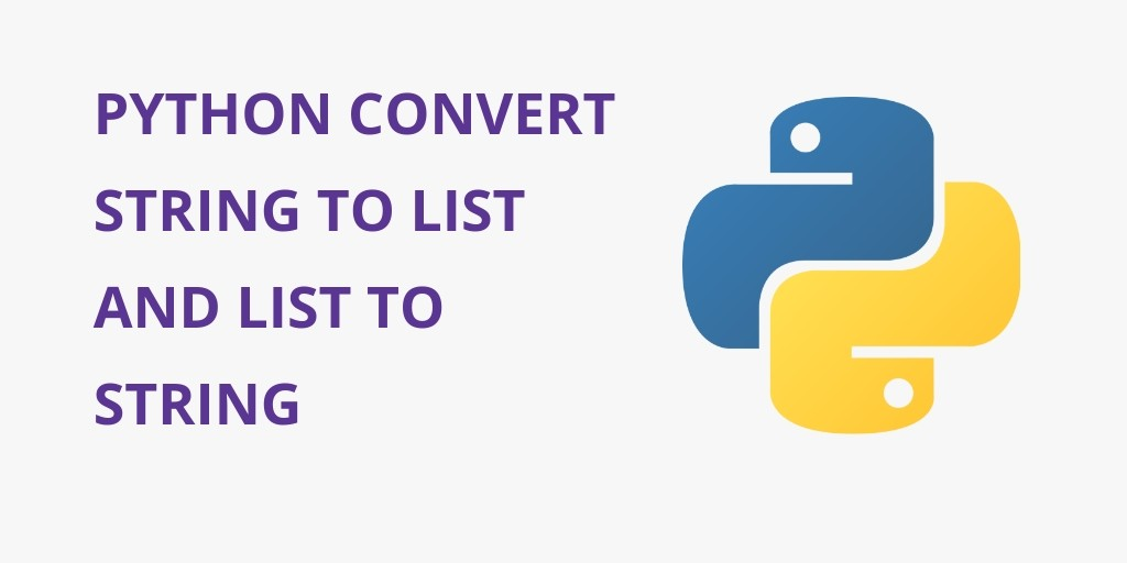 Python Convert String to List and List to String