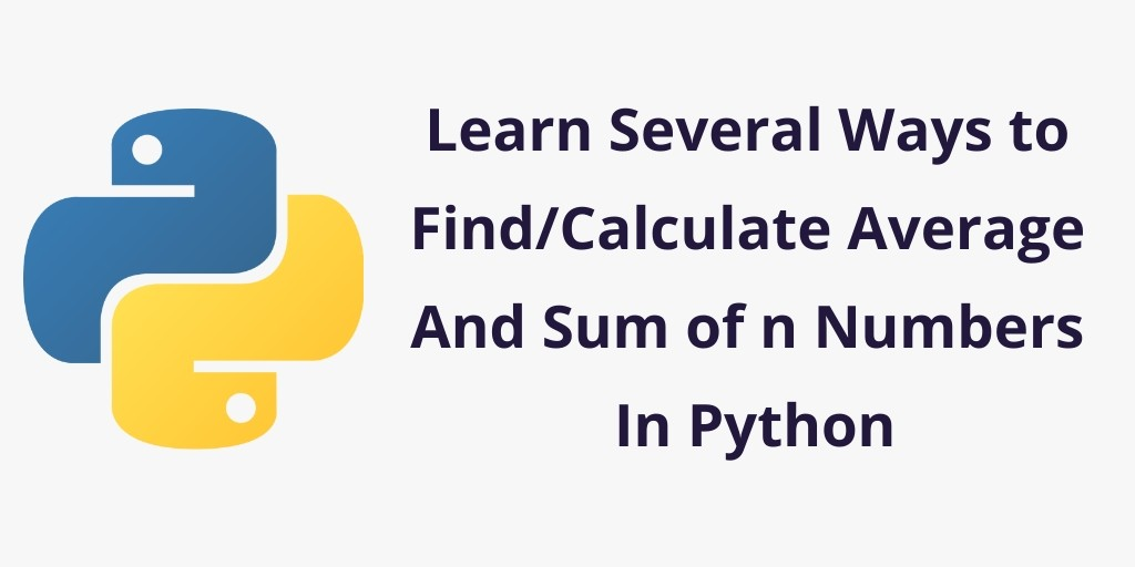 Python Program to Find/Calculate Average of 3, 4, 5…n numbers