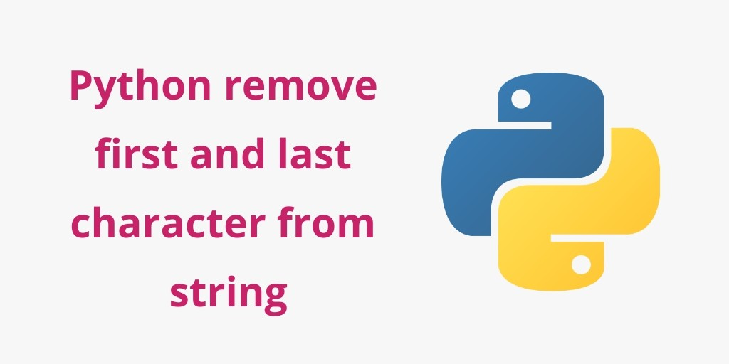 Python Remove Last Character from String