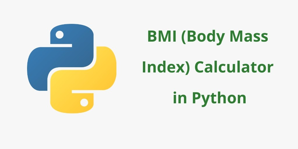 BMI (Body Mass Index) Calculator in Python