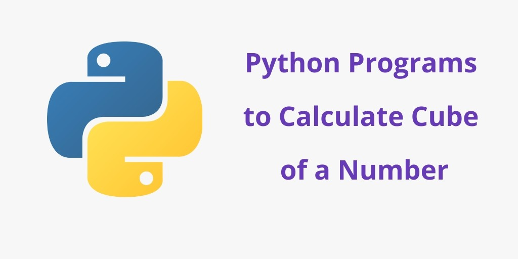 Python Program to Calculate Cube of Number