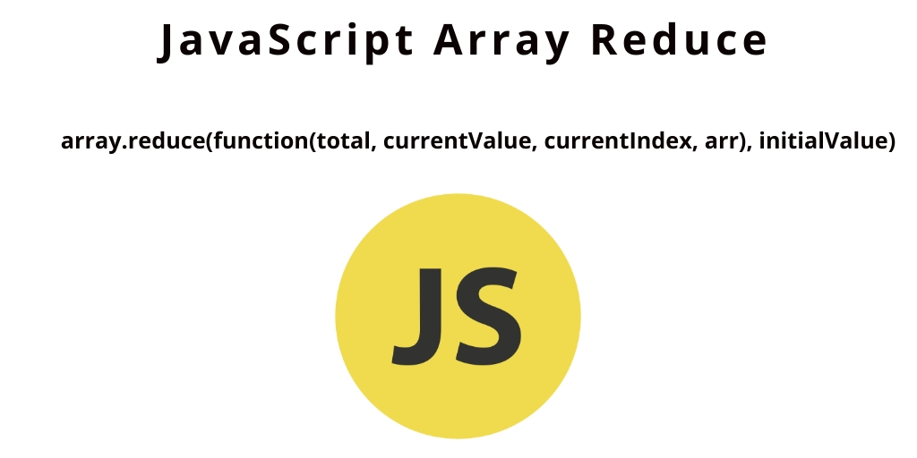 JavaScript Array Reduce Method with Example