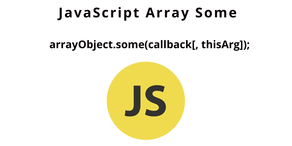 JavaScript Array Some