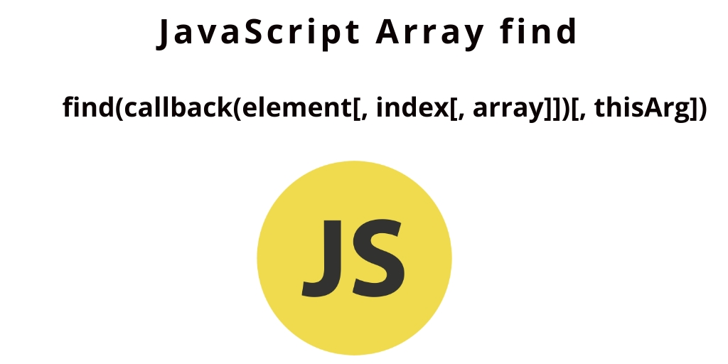 JavaScript Array find | Find First Occurrence of Array
