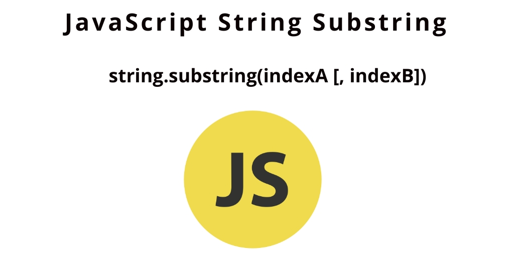 JavaScript String Substring | Extract Substring from String