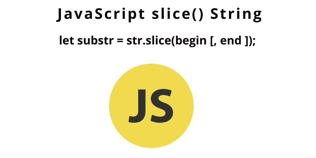 JavaScript slice() String | Extract Substring from String