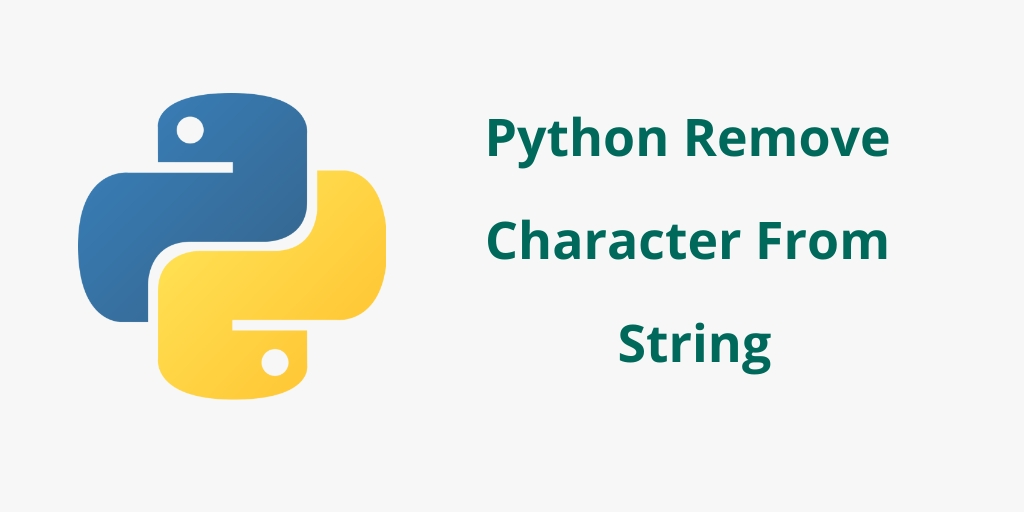 Python Remove Character From String