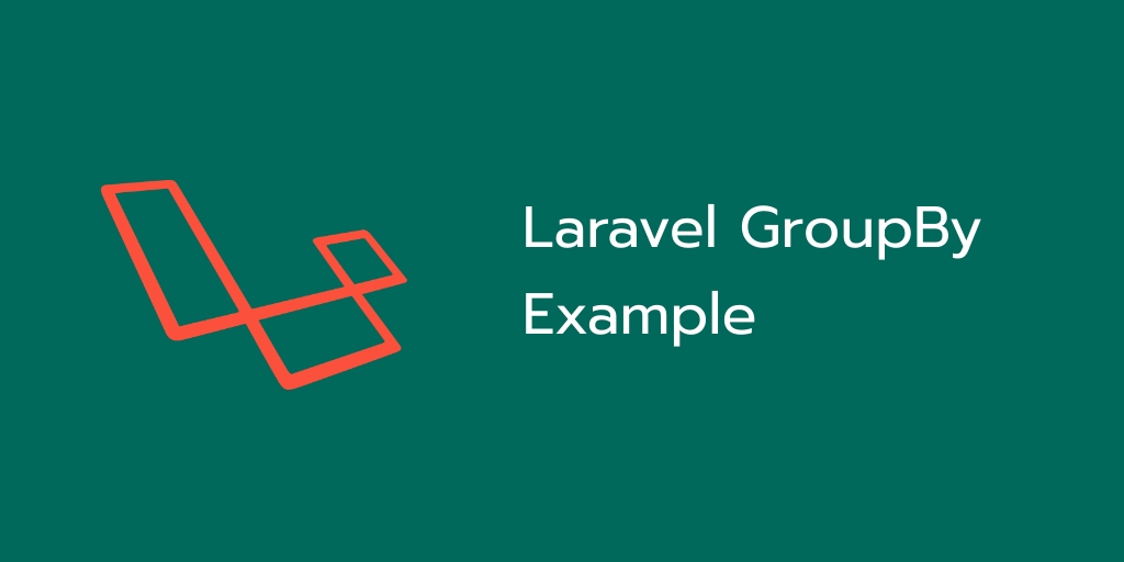 Laravel Group by Example