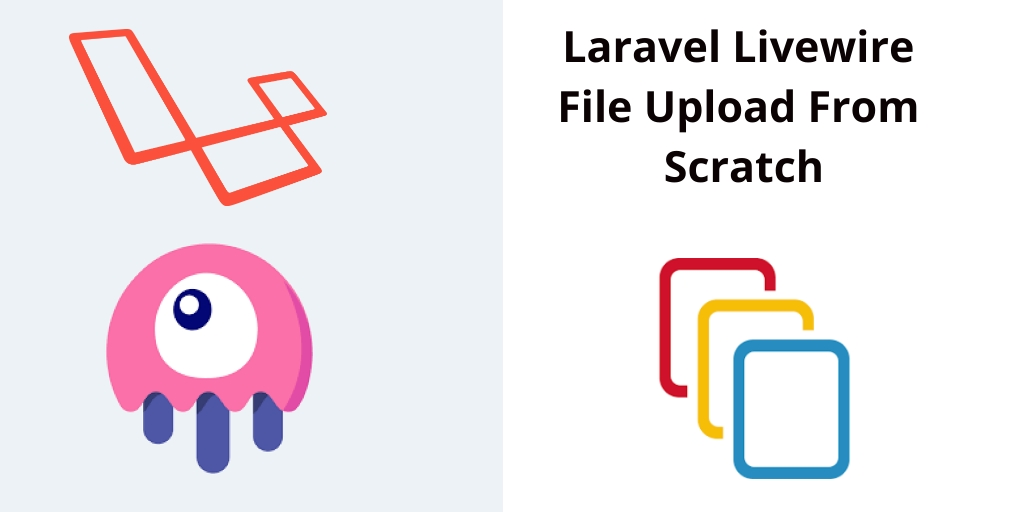 Laravel Livewire File Upload From Scratch