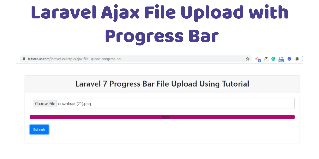 Laravel 7 Ajax File Upload with Progress Bar