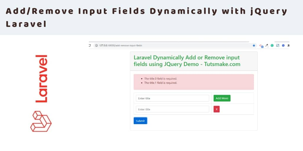 Laravel | Dynamically Add or Remove Input Fields jQuery