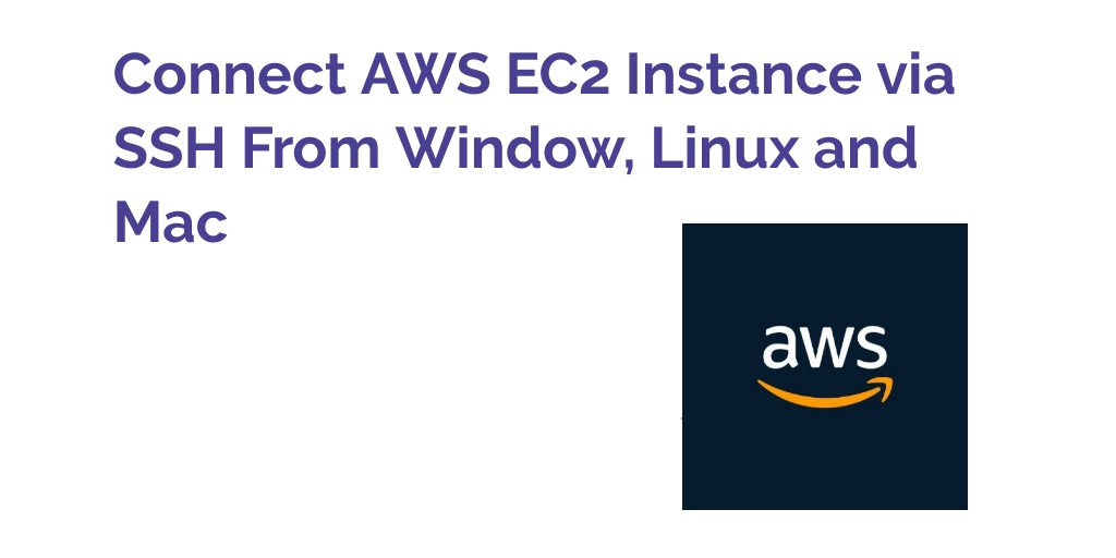 How to Connect to ec2 Instance From Putty and SSH Terminal