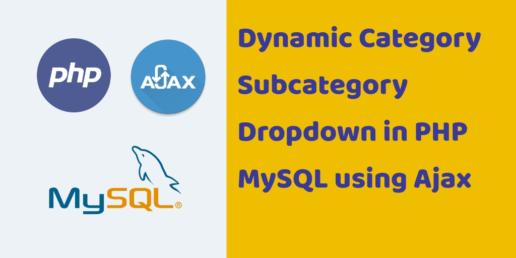 Category Subcategory Dropdown in PHP MySQL Ajax