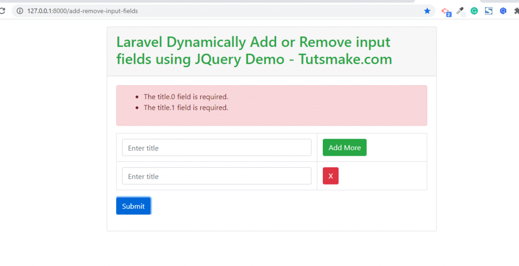 dynamically add remove input fields and submit to database with jquery and laravel