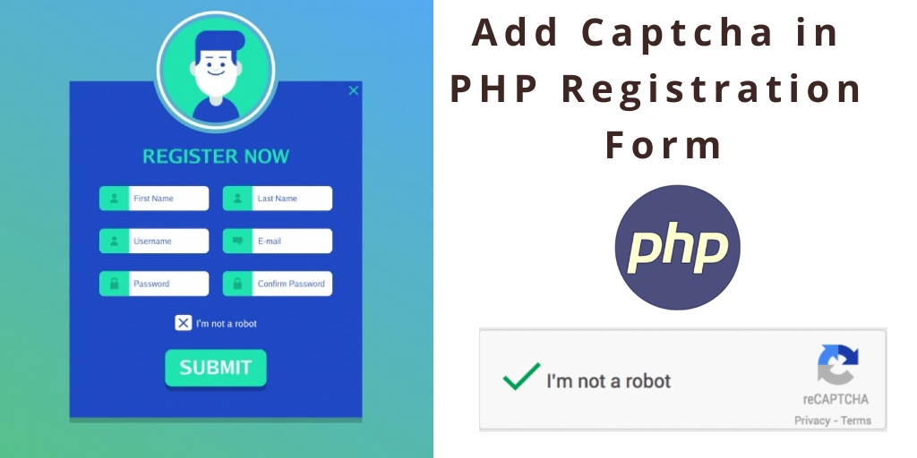 How to Add Captcha in PHP Registration Form
