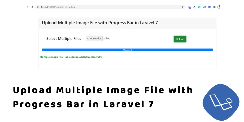 Ajax Multiple Image Upload with Progress bar with jQuery in Laravel