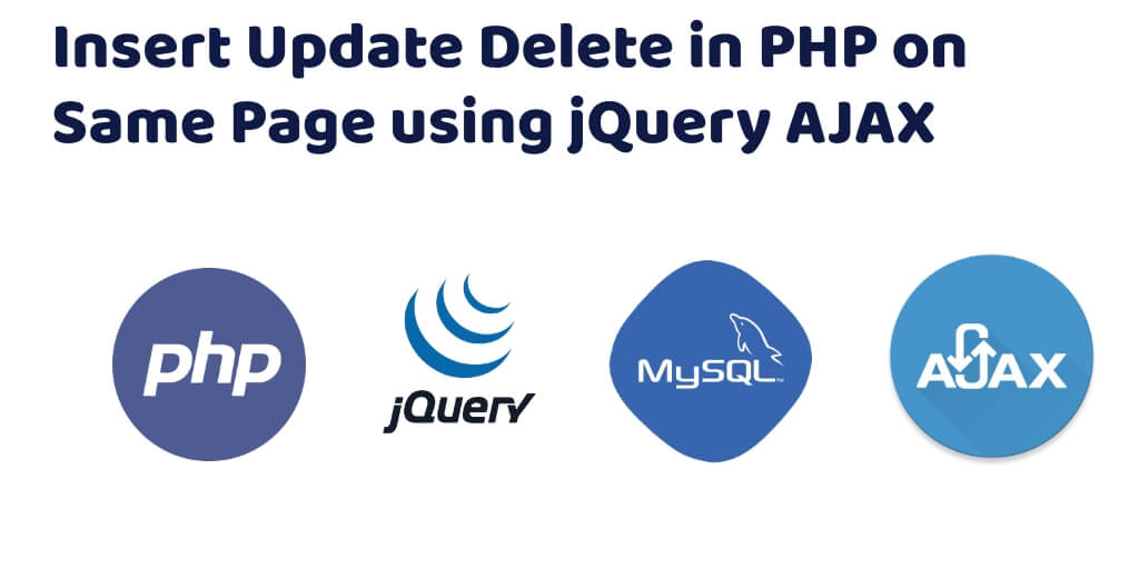 Insert Update Delete in PHP on Same Page - Tuts Make