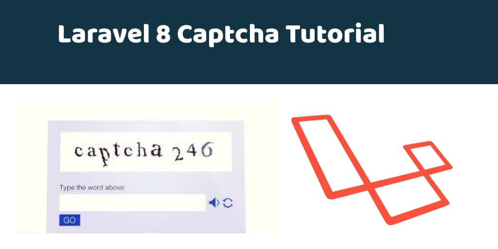 Laravel 8 Captcha Tutorial – Add Captcha In Forms