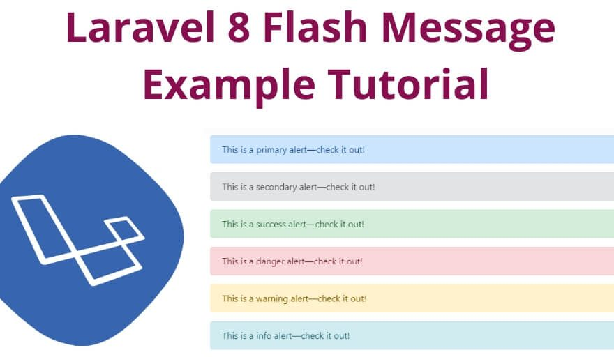 Laravel 8 Flash Message Example Tutorial
