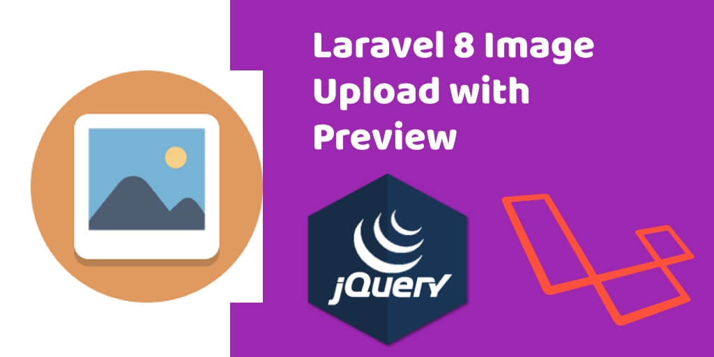 Laravel 8 Image Upload with Preview