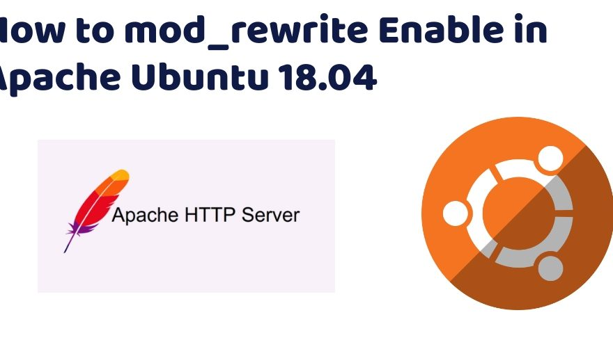 How to mod_rewrite Enable in Apache Ubuntu 18.04