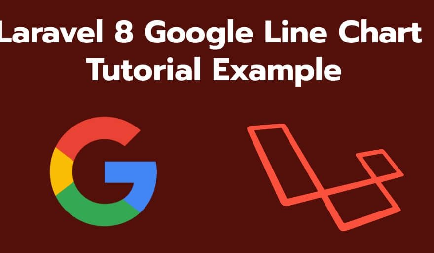 Laravel 8 Google Line Chart Tutorial Example