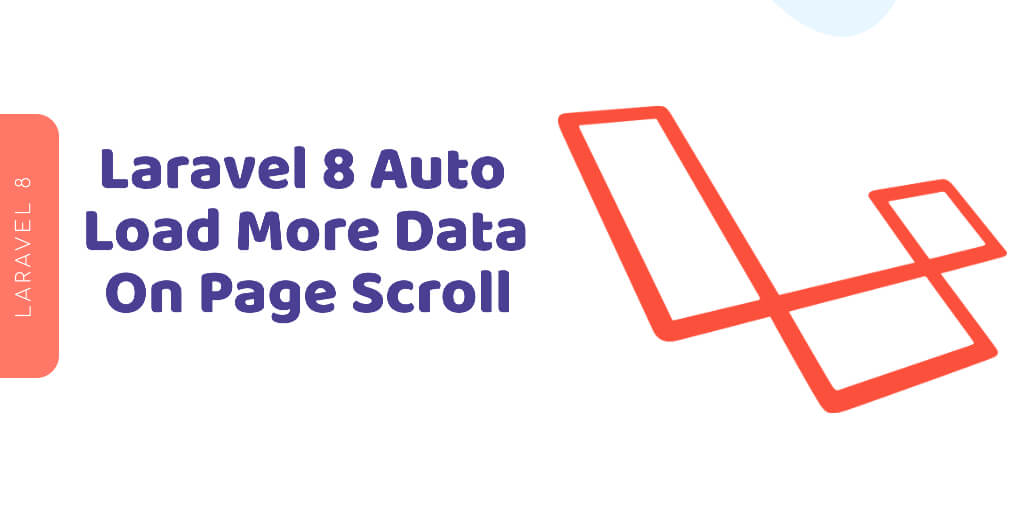 How to Create Auto Load More Data in Laravel 8