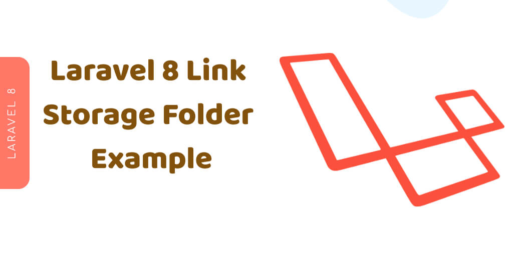 Laravel 8 Link Storage Folder Example