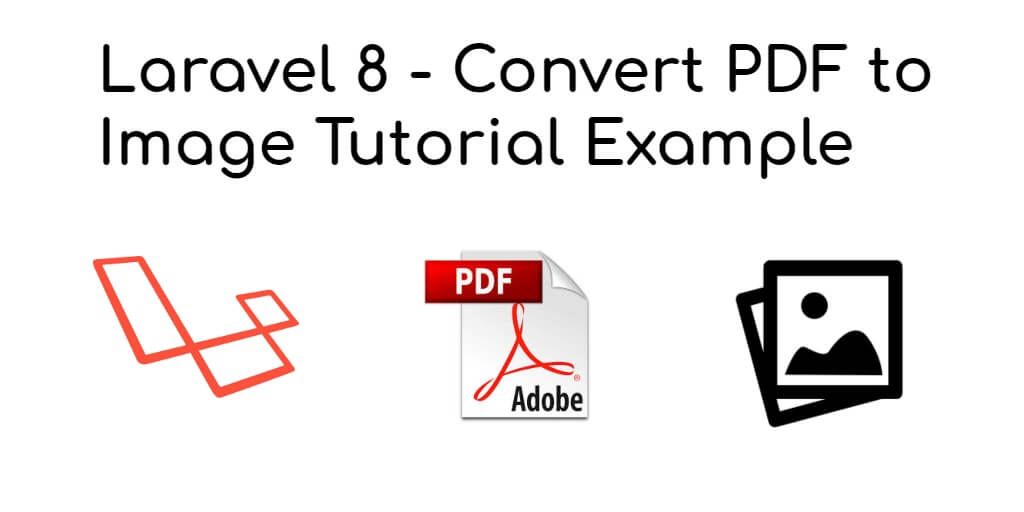 Laravel 8 – Convert PDF to Image Tutorial Example