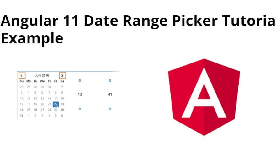Angular 11 Date Range Picker Tutorial Example