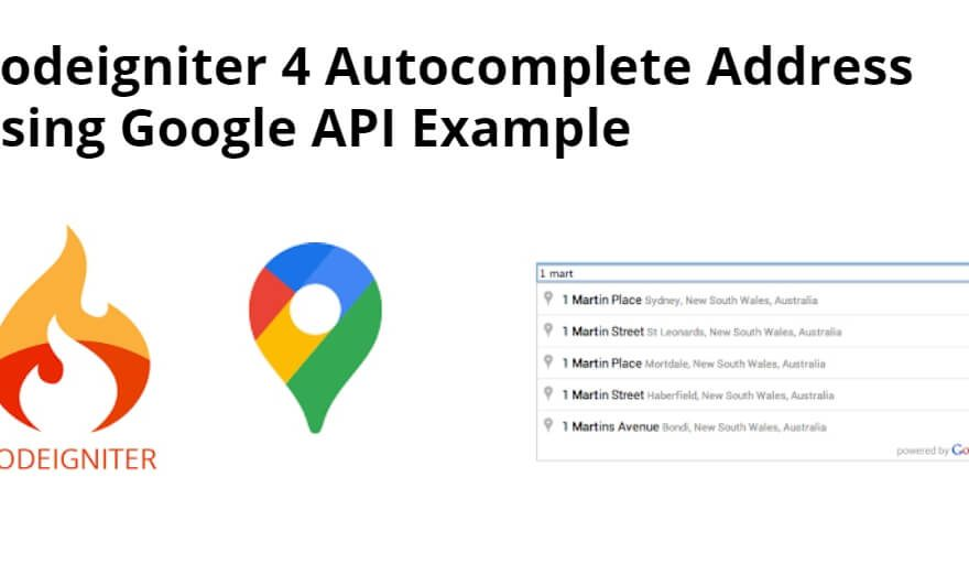 Codeigniter 4 Autocomplete Address using Google API Example