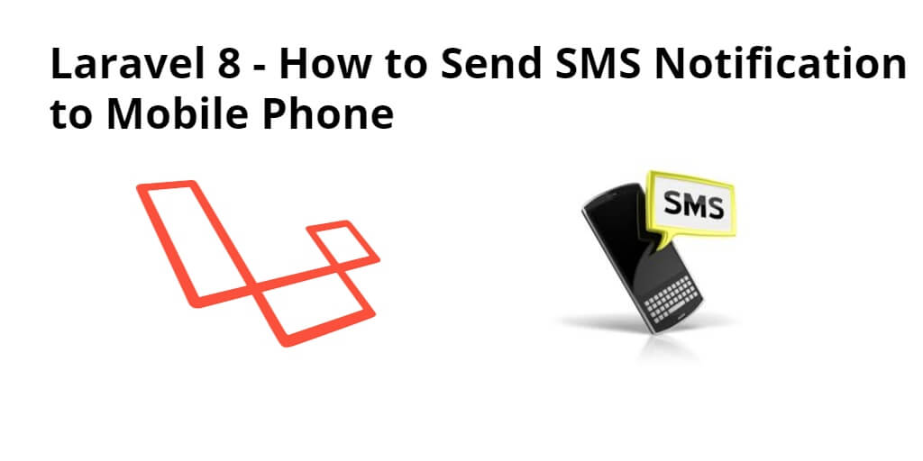 Laravel 8 Send SMS to Mobile with Nexmo Example