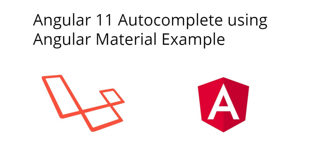 Angular 11 Autocomplete using Angular Material Example