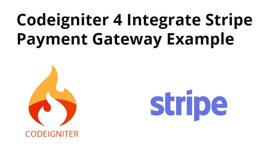 Codeigniter 4 Integrate Stripe Payment Gateway Example