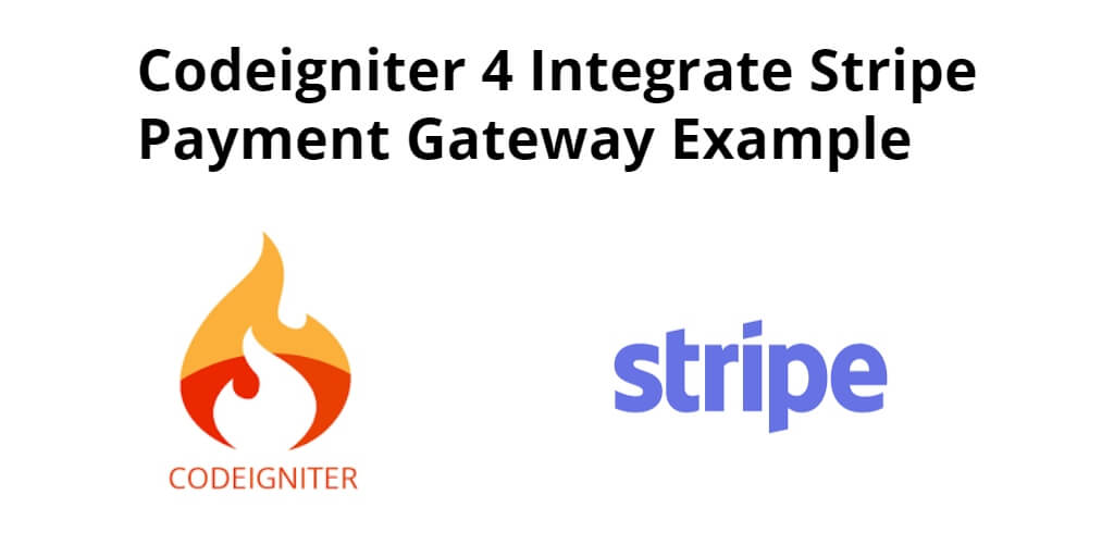Codeigniter 4 Integrate Stripe Payment Gateway Example - Yudhy Network