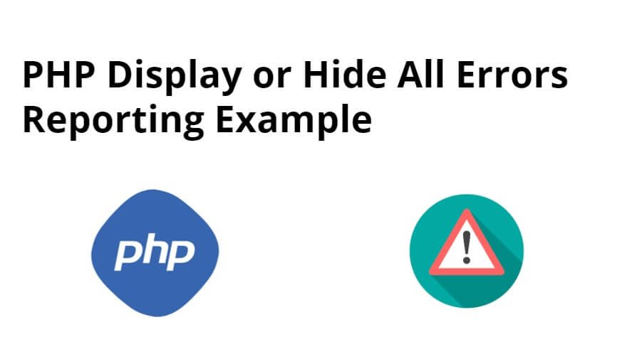 PHP Display All Errors Example