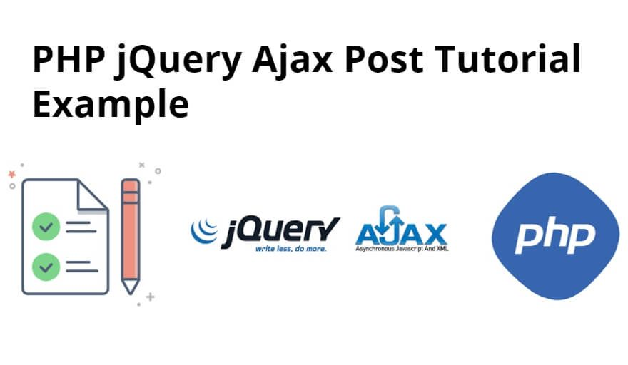 PHP jQuery Ajax Post Tutorial Example