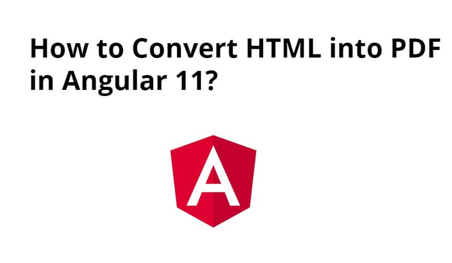 How to Convert HTML into PDF in Angular 11?