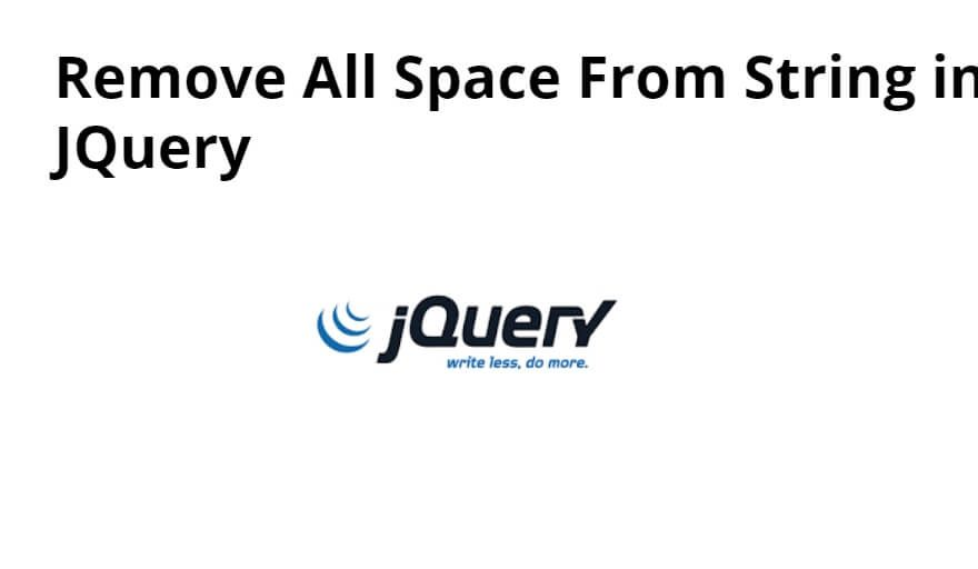 Remove All Space From String in JQuery