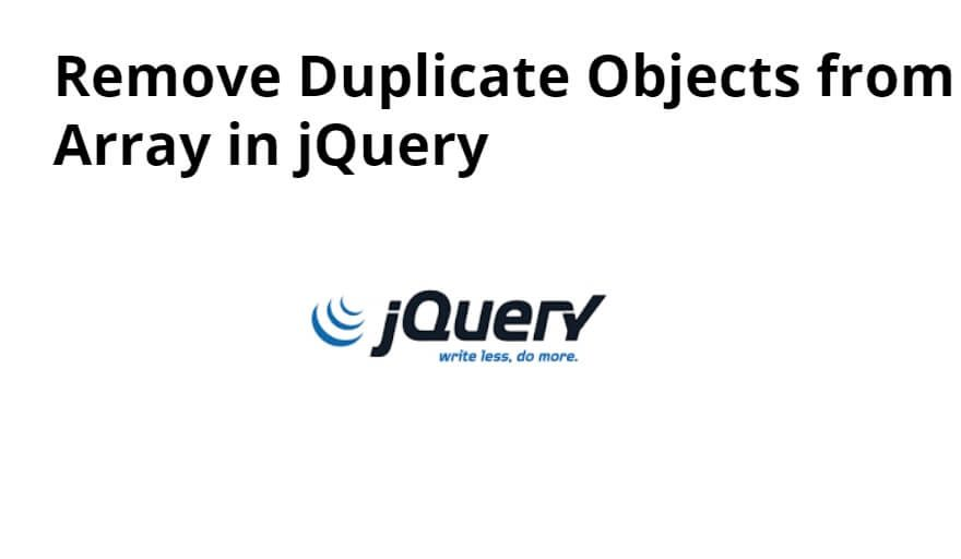 Remove Duplicate Objects from Array in jQuery