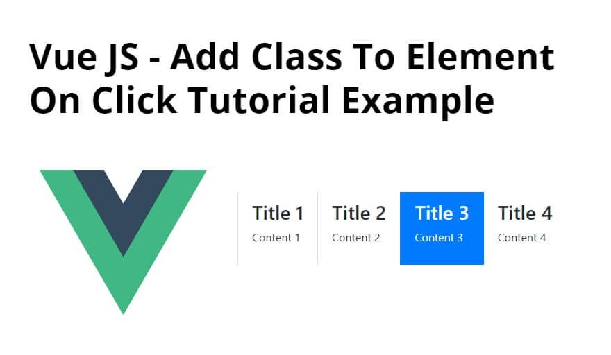 Vue JS – Add Class To Element On Click Tutorial Example