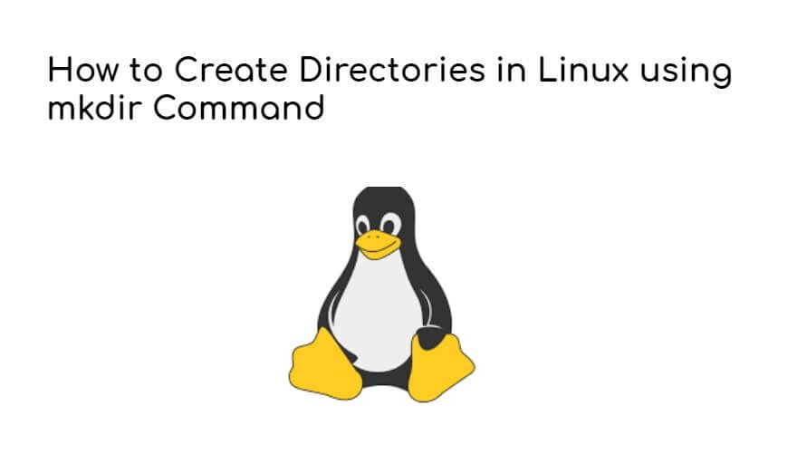 How to Create Directories in Linux using mkdir Command