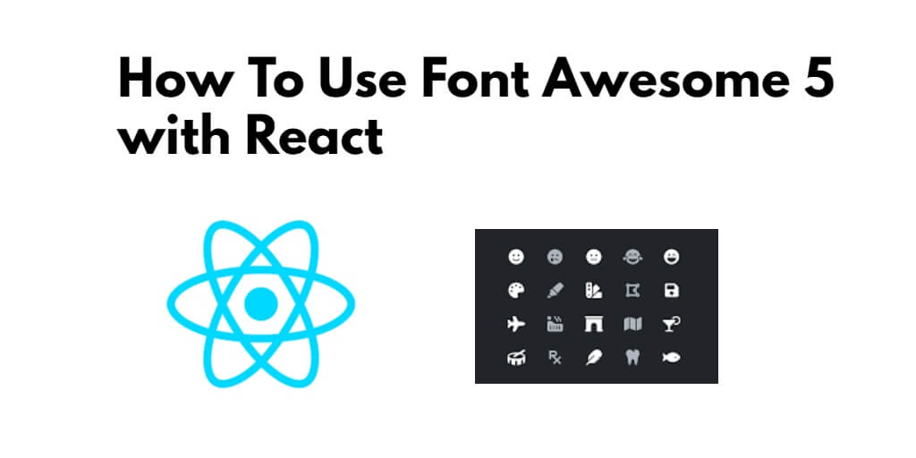 How To Use Font Awesome 5 with React