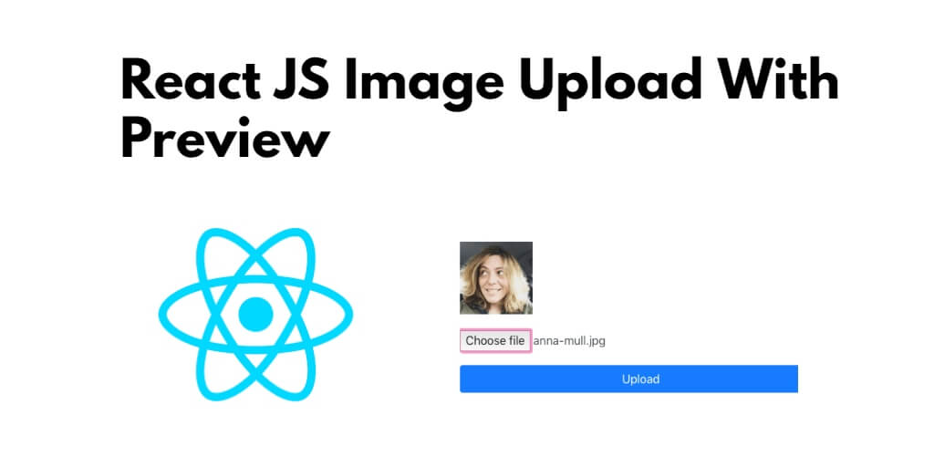 React JS Image Upload With Preview Example