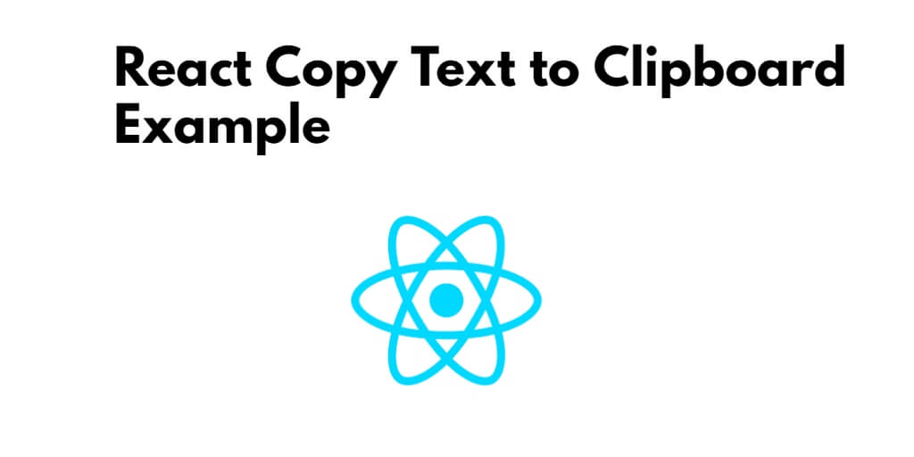 React Copy Text to Clipboard Example