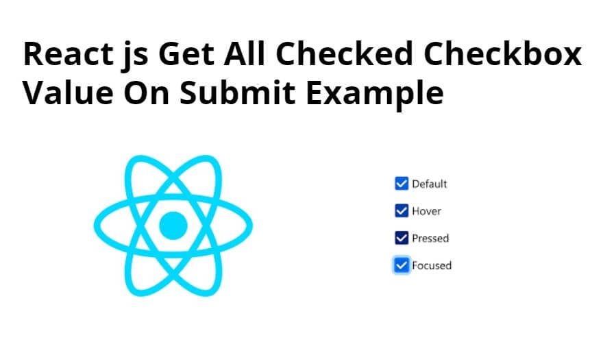 React js Get Multiple Checkbox Value On Submit Example