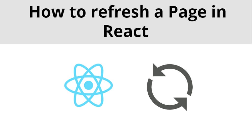 How to Reload Page in React Apps