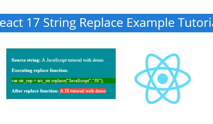 React 17 String Replace Example Tutorial