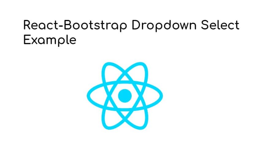 React-Bootstrap Select Dropdown Example Tutorial