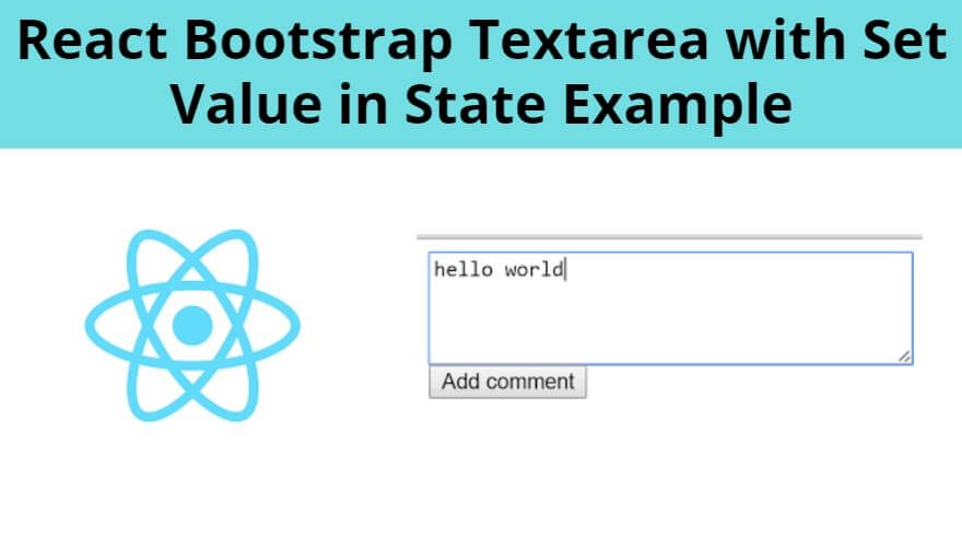 React Bootstrap Textarea with Set Value in State Example